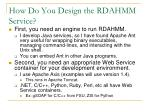 how do you design the rdahmm service