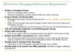 web service messaging infrastructure requirements