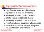 equipment for microforms