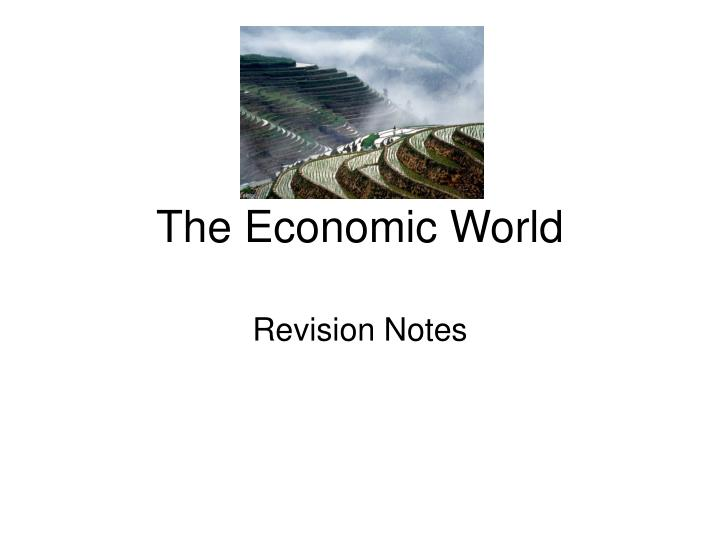 The economic world