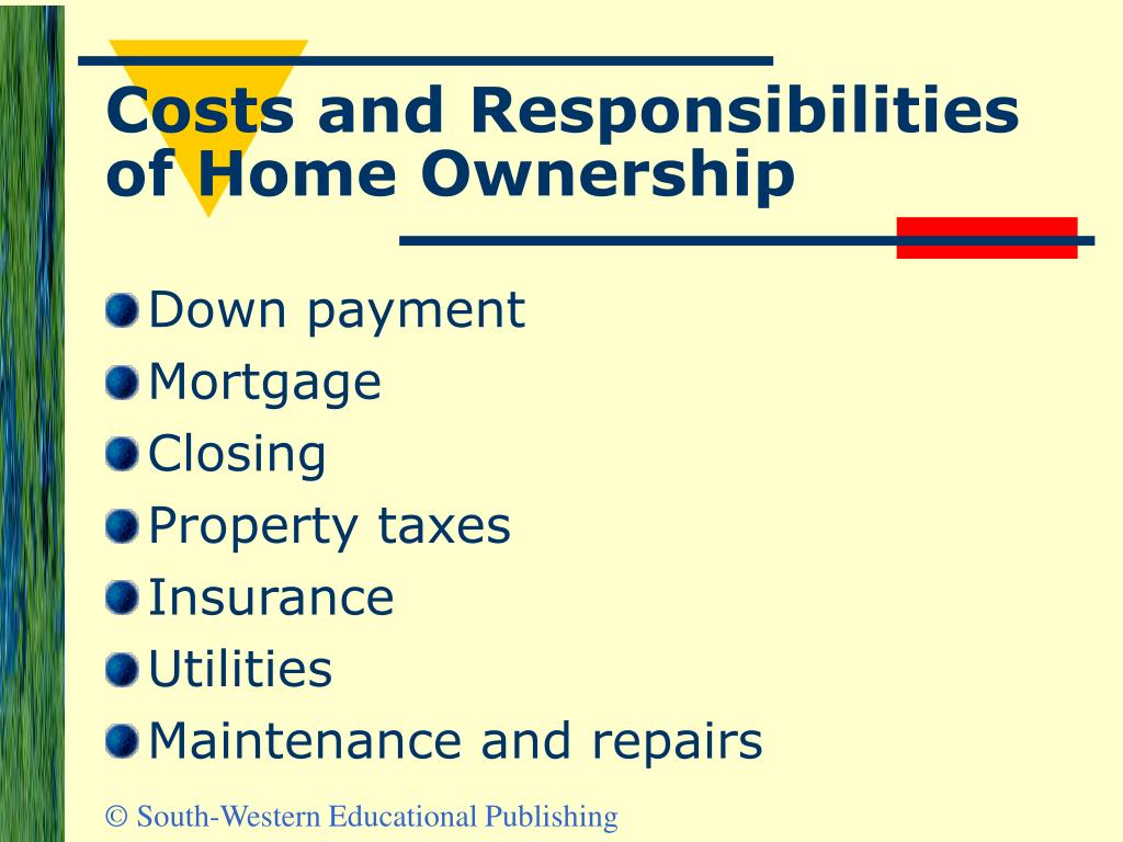 Costs and Responsibilities of Home Ownership
