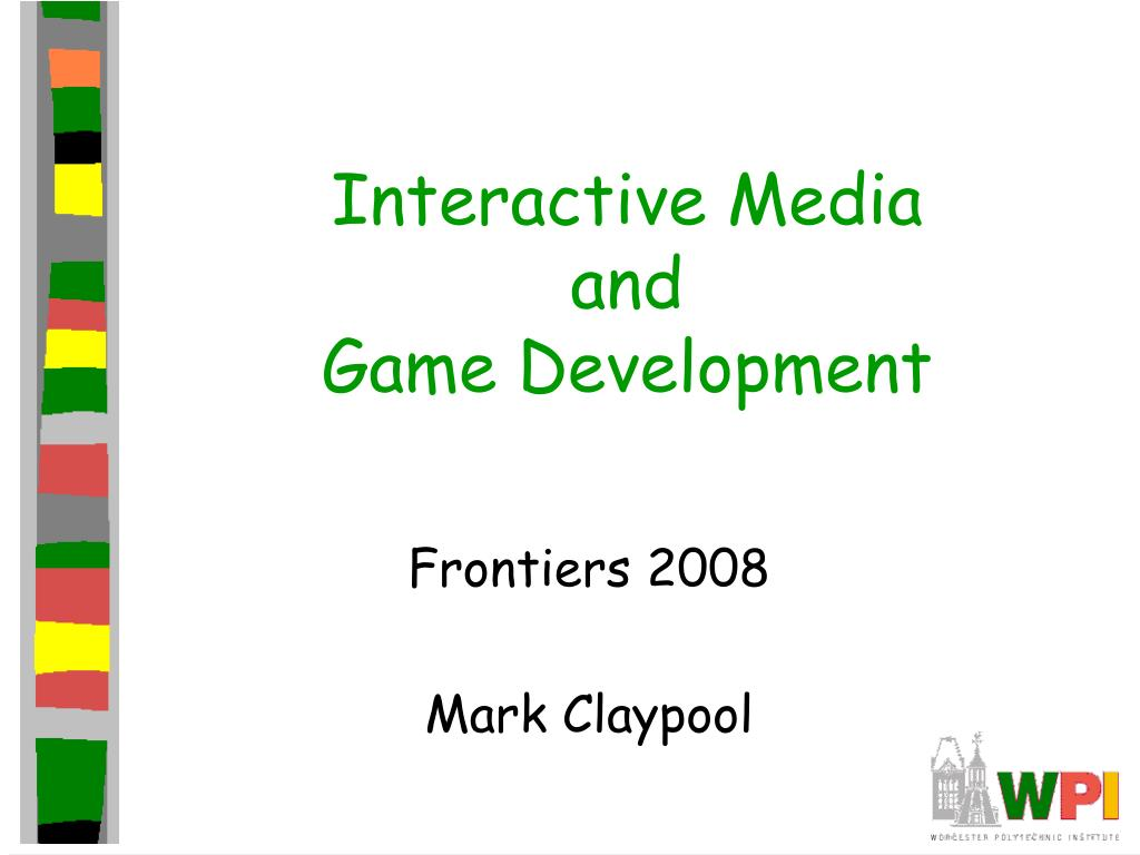 interactive media and game development l.