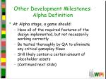 other development milestones alpha definition
