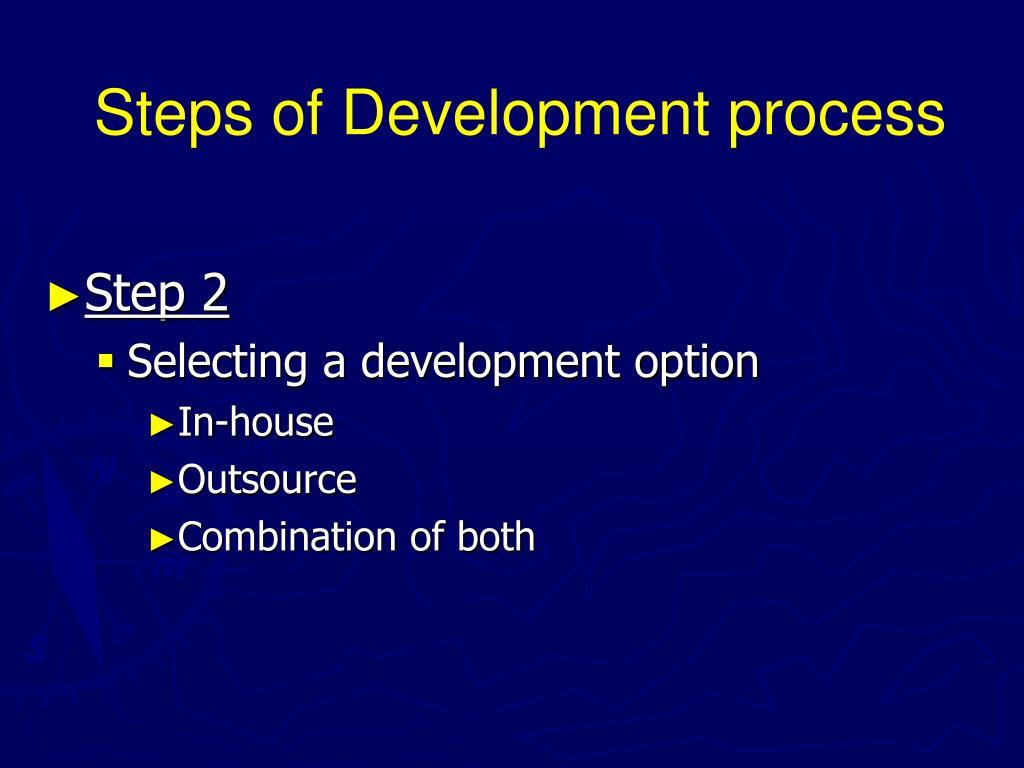 Steps of Development process