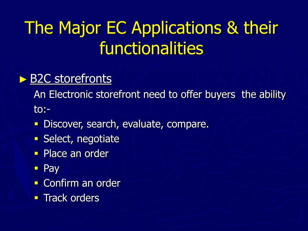 The Major EC Applications & their functionalities