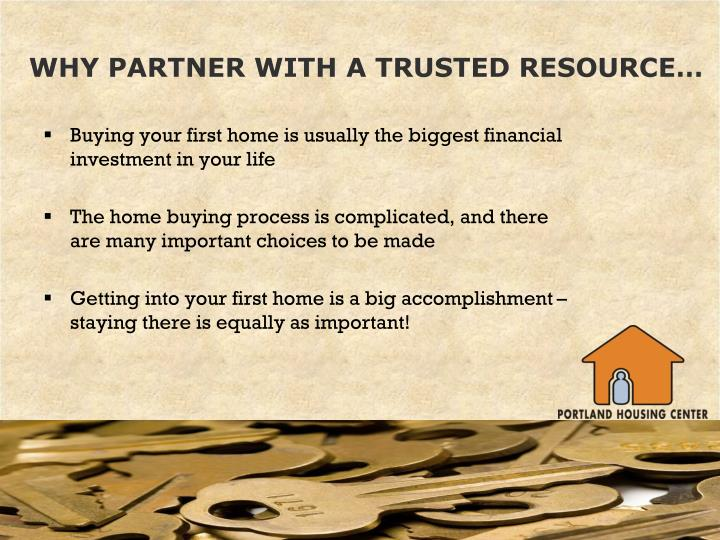 Why partner with a trusted resource