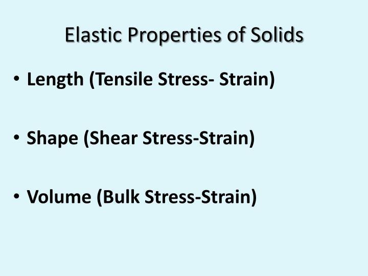 Elastic properties of solids1