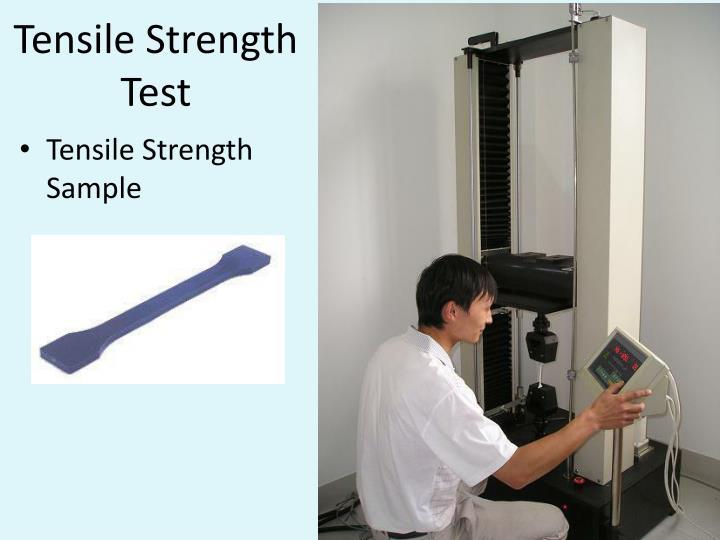 Tensile Strength Test