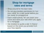 shop for mortgage rates and terms14