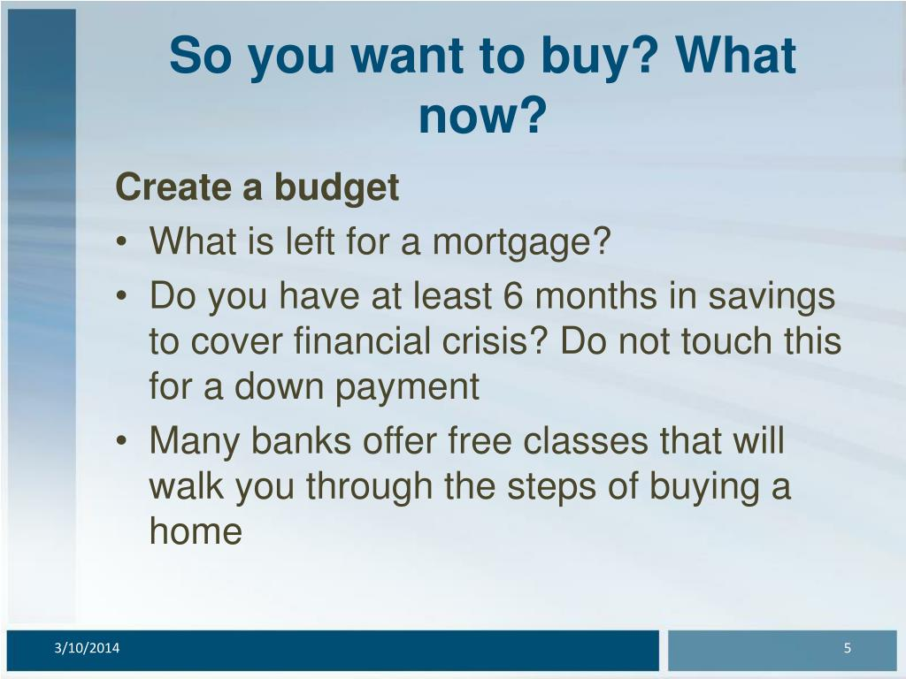 So you want to buy? What now?