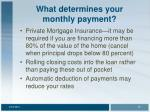 what determines your monthly payment18