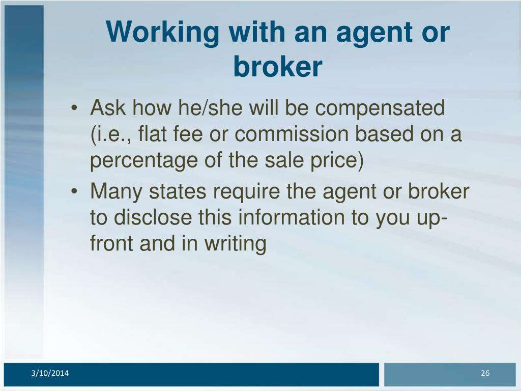 Working with an agent or broker