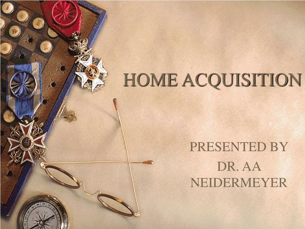 home acquisition l.