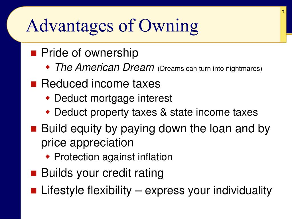 Advantages of Owning