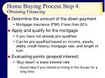 home buying process step 4 obtaining financing