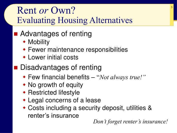 Rent or own evaluating housing alternatives