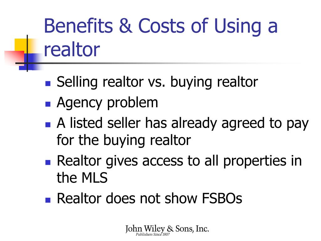 Benefits & Costs of Using a realtor