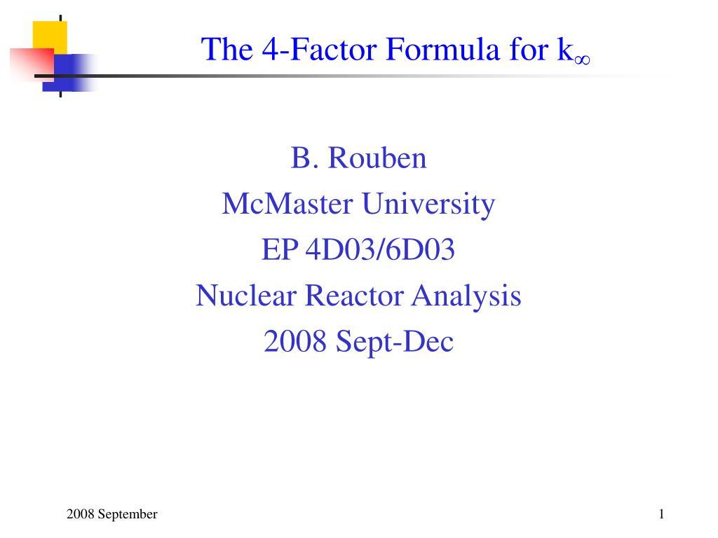 The 4-Factor Formula for k