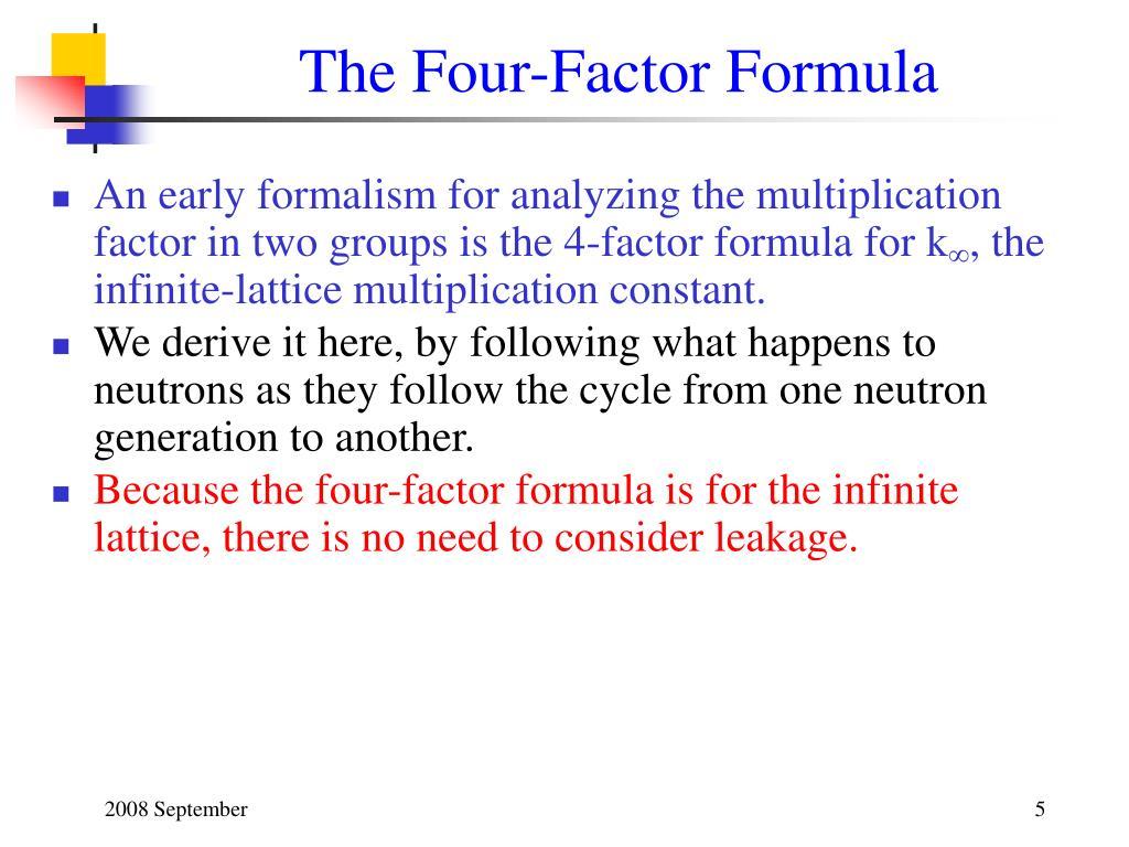 The Four-Factor Formula