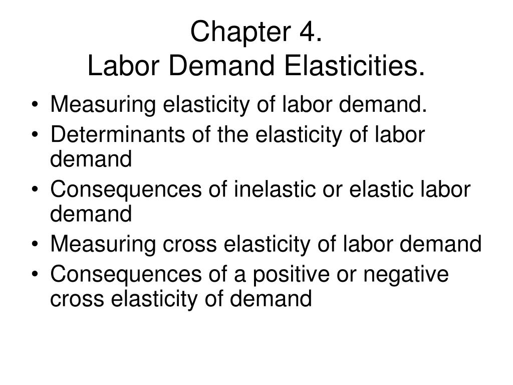 chapter 4 labor demand elasticities l.
