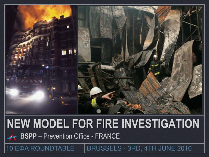 New model for fire investigation