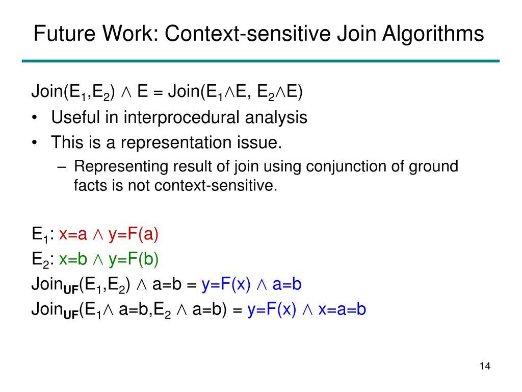 Future Work: Context-sensitive Join Algorithms