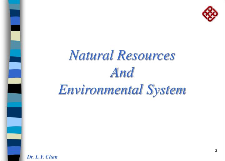 Natural resources and environmental system