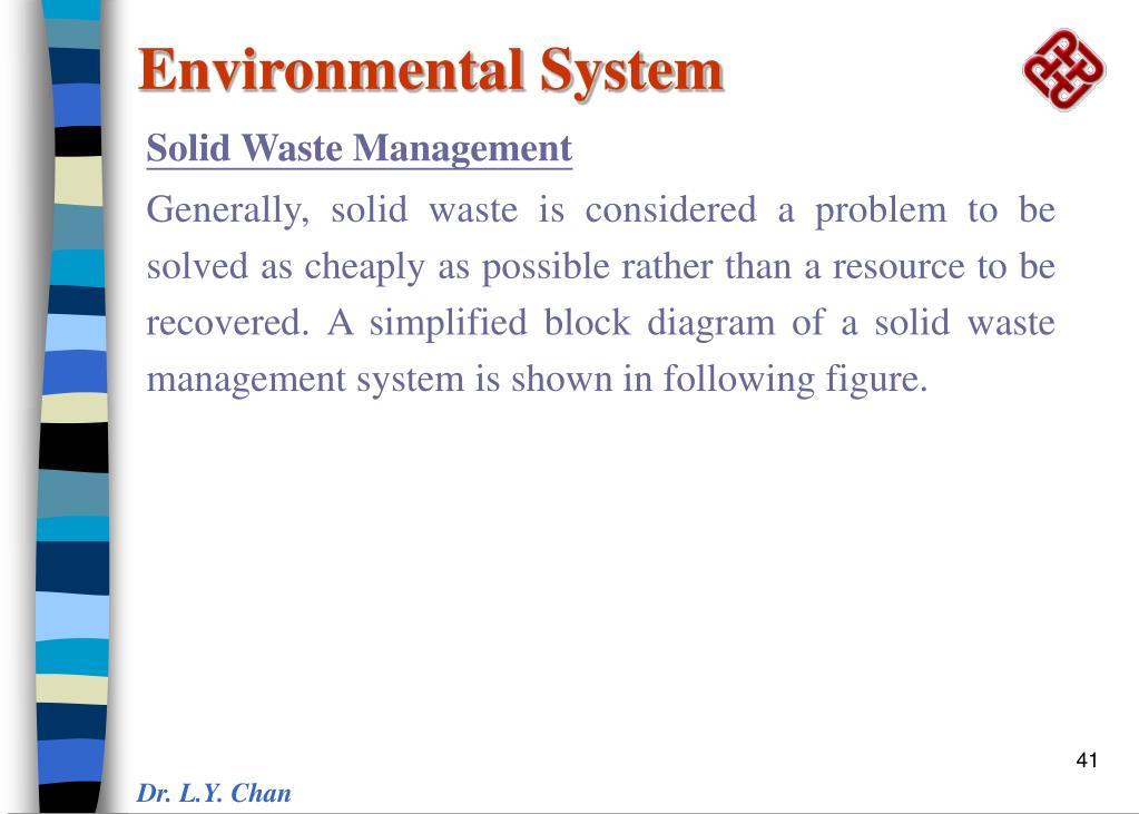Environmental System