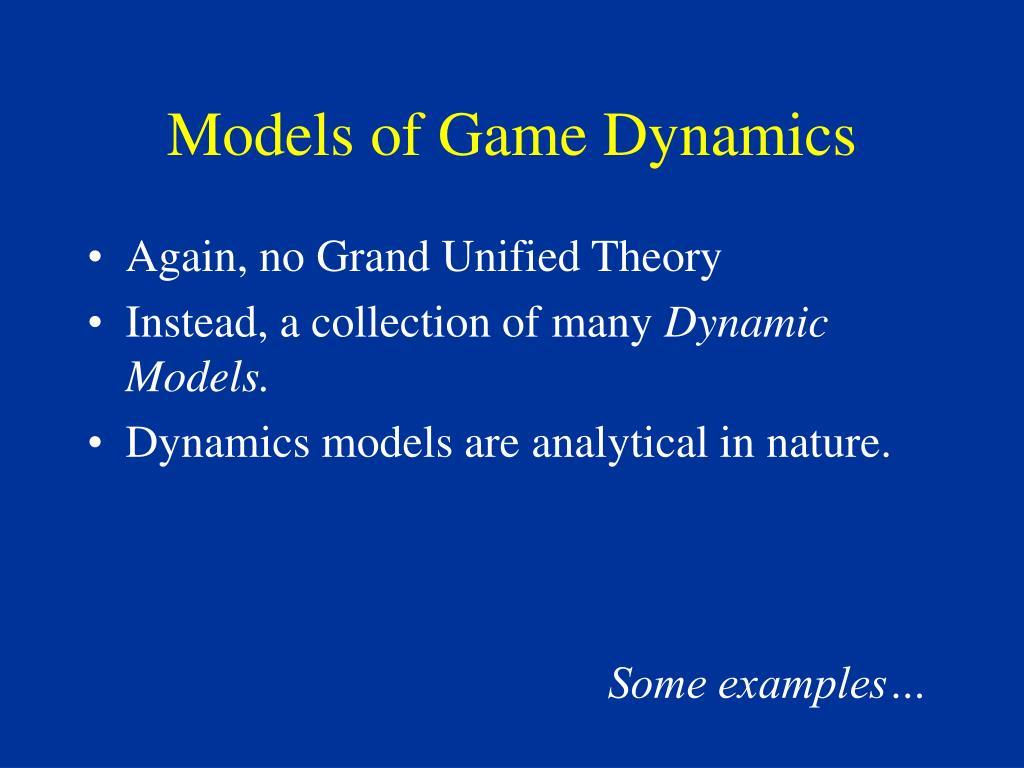 Models of Game Dynamics