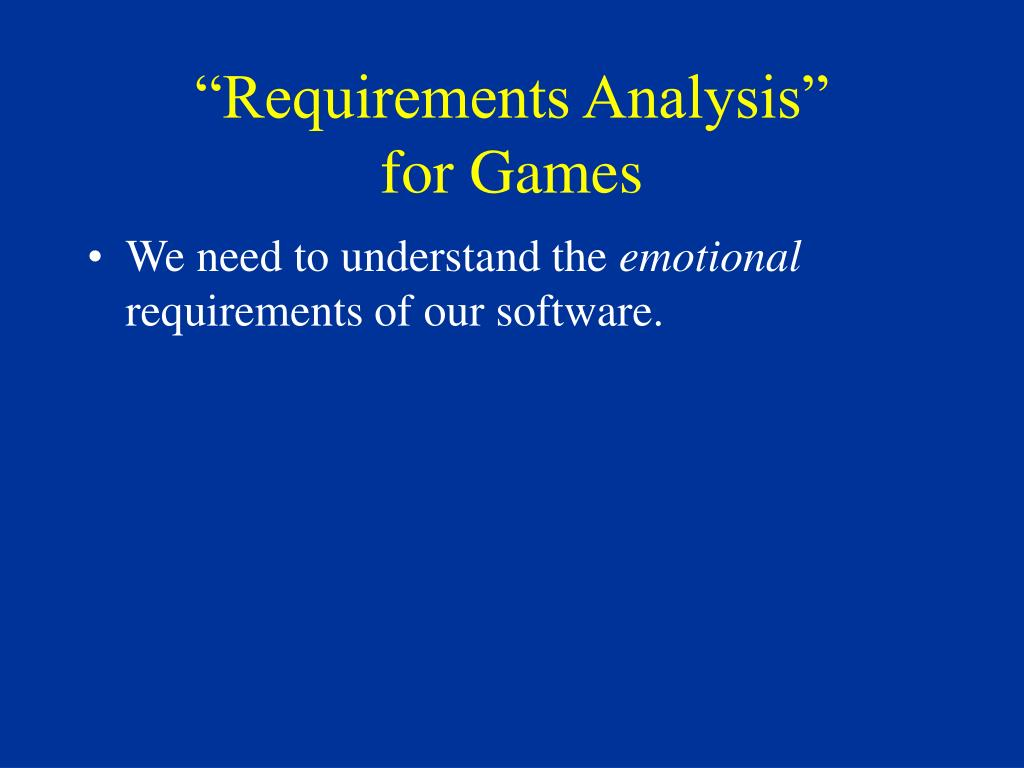 """""""Requirements Analysis"""""""