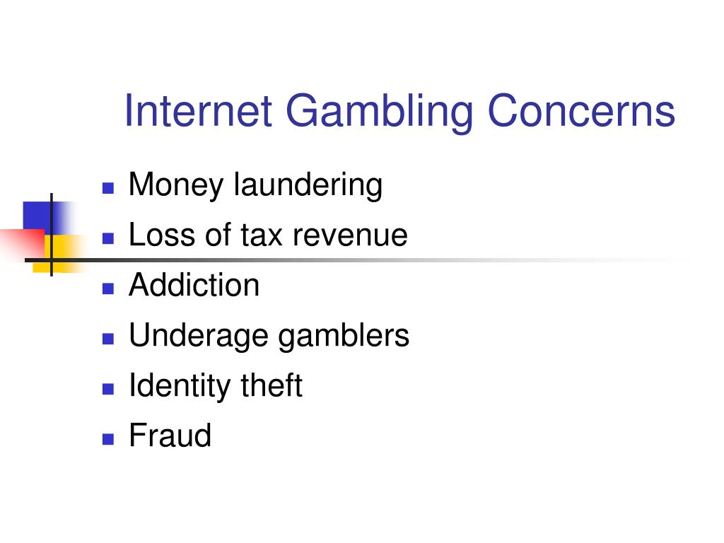 Internet Gambling Concerns