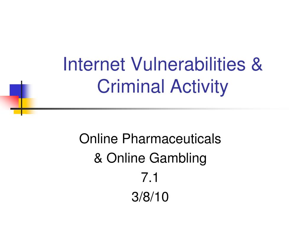 internet vulnerabilities criminal activity l.