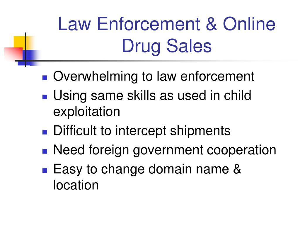 Law Enforcement & Online Drug Sales