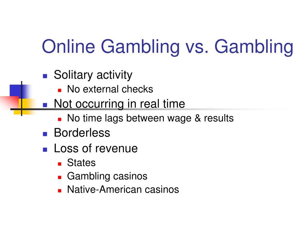 Online Gambling vs. Gambling
