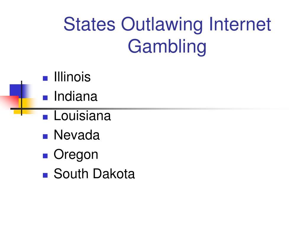 States Outlawing Internet Gambling