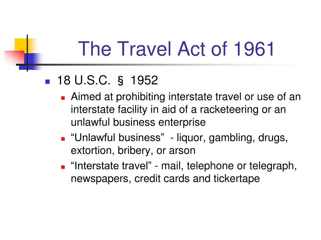 The Travel Act of 1961