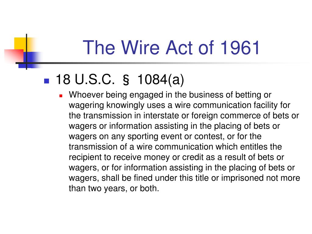 The Wire Act of 1961