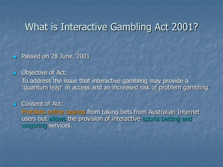 What is interactive gambling act 2001