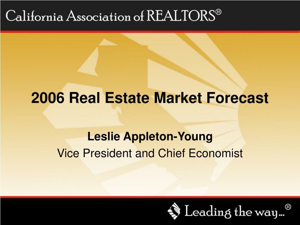 2006 real estate market forecast l.