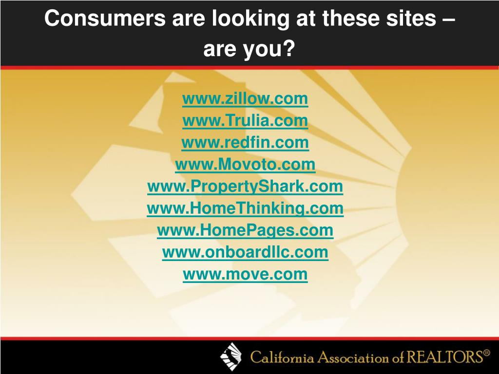 Consumers are looking at these sites –