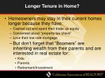 longer tenure in home