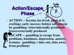action escape phase
