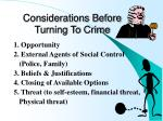 considerations before turning to crime