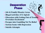 desperation phase