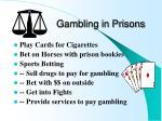 gambling in prisons