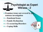 psychologist as expert witness 2