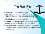 the five r s