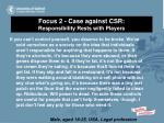 focus 2 case against csr responsibility rests with players