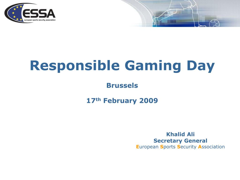 responsible gaming day brussels 17 th february 2009 l.
