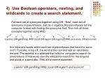 4 use boolean operators nesting and wildcards to create a search statement